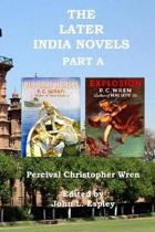 The Later India Novels Part A