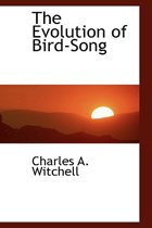 The Evolution of Bird-Song
