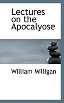 Lectures on the Apocalyose