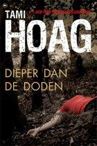 Boek cover Dieper dan de doden van Tami Hoag