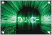 Tuinposter – Groene Neon 'Dance'– 90x60 Foto op Tuinposter (wanddecoratie voor buiten en binnen)