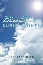 Blue Skies, Sunny Nights