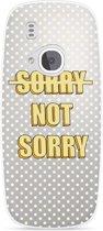 Nokia 3310 (2017) Hoesje Sorry not Sorry