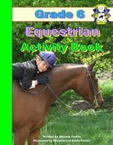 Grade 6 Equestrian Activity Book