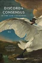 Discord and Consensus in the Low Countries, 1700-2000