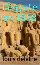 l'égypte en 1858