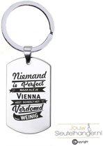 Niemand Is Perfect - Vienna - RVS Sleutelhanger