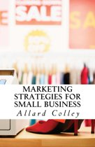 Marketing Strategies For Small Business