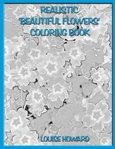 Realistic 'beautiful Flowers' Coloring Book