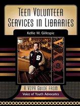 Teen Volunteer Services in Libraries
