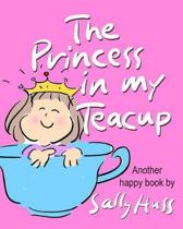 The Princess in My Teacup