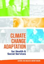 Climate Change Adaptation for Health & Social Services