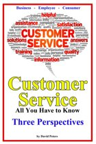 Customer Service - Three Perspectives