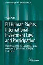 EU Human Rights, International Investment Law and Participation