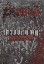 Exodus - Shovel Headed Tour Machine (Live At Wacken)