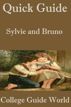Quick Guide: Sylvie and Bruno