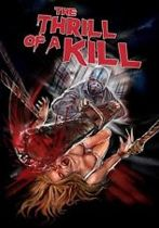 Movie - The Thrill Of A Kill