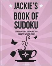 Jackie's Book Of Sudoku: 200 traditional sudoku puzzles in easy, medium & hard