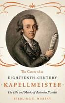 The Career of an Eighteenth-Century Kapellmeister