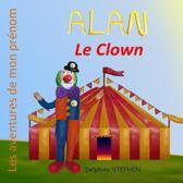 Alan le Clown: Les aventures de mon pr�nom