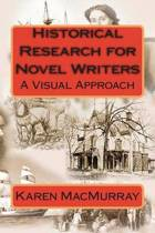 Historical Research for Novel Writers