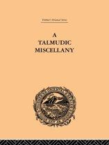 A Talmudic Miscellany