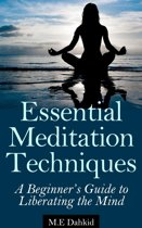 Essential Meditation Techniques