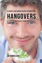 92 Powerful Juice and Meal Recipes to Recover from Hangovers
