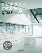 Architecture Materials - Glass