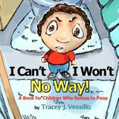 I Can't, I Won't, No Way!