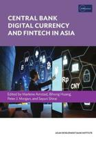 Central Bank Digital Currency and Fintech in Asia