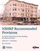 Nehrp Recommended Provisions for Seismic Regulations for New Buildings and Other Structures - Part 1