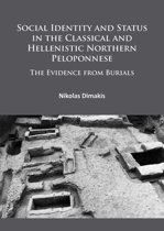 Social Identity and Status in the Classical and Hellenistic Northern Peloponnese