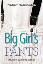 Big Girl's Pants