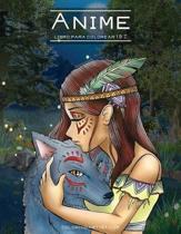 Anime Libro Para Colorear 1 & 2