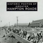 Historic Photos of Greater Hampton Roads