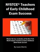 NYSTCE Teachers of Early Childhood Exam Success