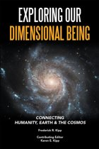 Exploring Our Dimensional Being