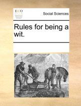 Rules for Being a Wit