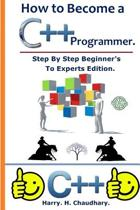 How to Become A C++ Programmer