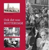 Ook dat was Rotterdam