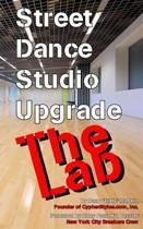 Street Dance Studio Upgrade - The Lab