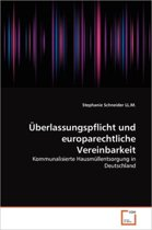 Uberlassungspflicht Und Europarechtliche Vereinbarkeit
