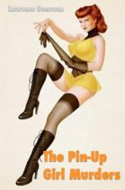 The Pin-Up Girl Murders