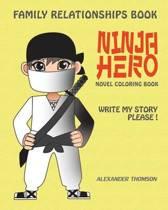 Ninja Hero - Novel Coloring Book