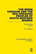 The Benin Kingdom and the Edo-Speaking Peoples of South-Western Nigeria