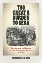 Too Great a Burden to Bear
