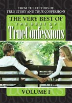 The Very Best Of The Best Of True Confessions, Volume I