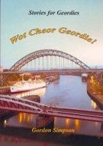 Wot Cheor Geordie! Stories for Geordies