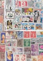 The Introverted Post volume 3